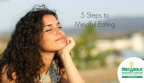 Blog Image: 5 Helpful Steps to Mindful Eating