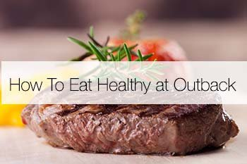 Blog Image: How To Eat At Outback and Lose Weight