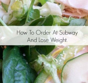 Imagehow-to-order-subway-lose-weight-web-fb-socialmedia-631.jpg