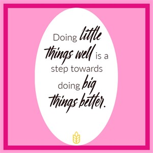 Doing little things well...