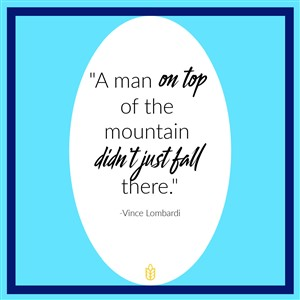 Quote: A man on top of the mountant didn't just fall there